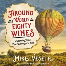 Veseth, Mike Around the World in Eighty Wines