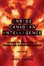Hamilton, Dwight Inside Canadian Intelligence