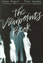 Bogart, Anne,   Landau, Tina The Viewpoints Book