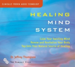 Dr Jeffrey Thompson Healing Mind System