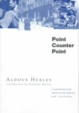 Huxley, Aldous Point Counter Point