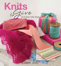 Bliss, Debbie Knits to Give