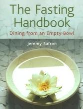 Jeremy Safron The Fasting Handbook