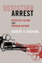 Rushing, Robert A. Resisting Arrest