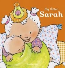 Pauline Oud, Big Sister Sarah