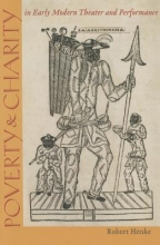 Henke, Robert Poverty & Charity in Early Modern Theater and Performance