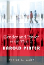 Cahn, Victor L. Gender and Power in the Plays of Harold Pinter