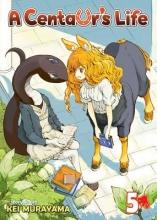 Murayama, Kei A Centaur`s Life 5