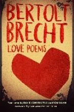 Bertolt Brecht,   David Constantine,   Tom Kuhn,Love Poems