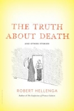Hellenga, Robert The Truth About Death