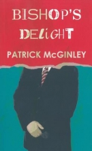 McGinley, Patrick Bishop`s Delight
