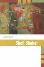 Howe, Leanne Shell Shaker