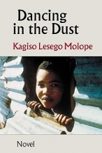 Molope, Kagiso Lesego Dancing in the Dust