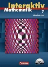 Mathematik interaktiv 7. Schuljahr. Schülerbuch mit CD-ROM. Ausgabe Rheinland-Pfalz