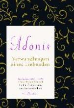 Adonis, Esber Verwandlungen eines Liebenden