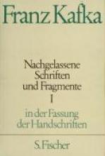 Kafka, Franz Nachgelassene Schriften und Fragmente I
