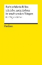 Rilke, Rainer Maria Ich lebe mein Leben in wachsenden Ringen