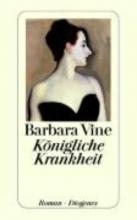 Vine, Barbara Knigliche Krankheit