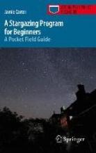 Jamie Carter A Stargazing Program for Beginners