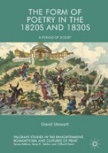 Stewart, David The Form of Poetry in the 1820s and 1830s