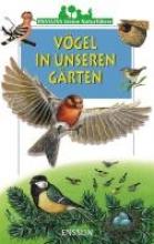 Tracqui, Valerie Ensslins kleine Naturführer. Vögel in unseren Gärten