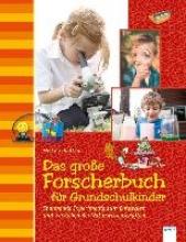 Stuchtey, Sonja Das große Forscherbuch für Grundschulkinder