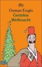 Engin, Osman Getrkte Weihnacht