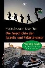 Schäuble, Martin Die Geschichte der Israelis und Palästinenser
