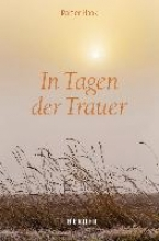 Haak, Rainer In Tagen der Trauer