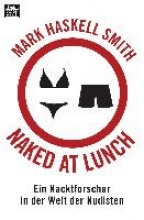 Smith, Mark Haskell Naked at Lunch