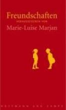 Marjan, Marie-Luise Freundschaften