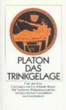 Platon Das Trinkgelage oder Über den Eros