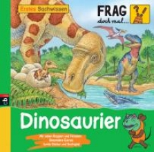 Frag doch mal ... die Maus! Erstes Sachwissen - Dinosaurier