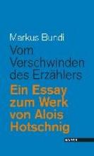 Bundi, Markus Vom Verschwinden des Erzählers