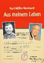 Müller-Meinhard, Kurt Aus meinem Leben