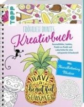 Pitz, Natascha Fröhlich buntes Kreativbuch