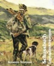 Schubuch. Jagdaufzeichnungen