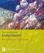 Weismantel, Paul Frohe Ostern!