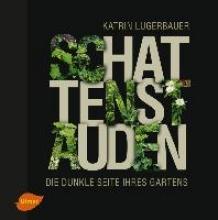 Lugerbauer, Katrin Schattenstauden