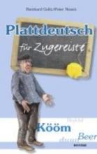 Goltz, Reinhard Plattdeutsch für Zugereiste