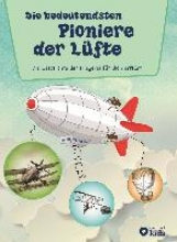 Fritz, Sabine Die bedeutendsten Pioniere der Lüfte