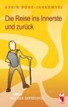 Bohr-Jankowski, Karin Die Reise ins Innerste und zurck