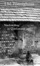 Pönnighaus, Jörg M. Nachmittag in Quelimane.