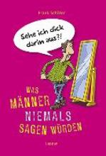 Schäfer, Frank Was Mnner niemals sagen wrden