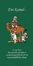 Otto, Klaus F Ein Kamel - ist ein Tier, das aussieht als wäre es zusammengestellt durch ein wissenschaftliches Team.