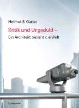 Ganze, Helmut E. Kritik und Ungeduld