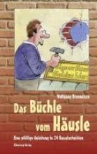 Brenneisen, Wolfgang Das Büchle vom Häusle