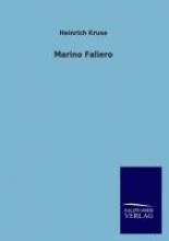 Kruse, Heinrich Marino Faliero