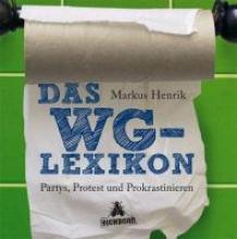 Henrik, Markus Das WG-Lexikon