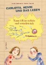 Beckmann, Anette Carlotta, Henri und das Leben